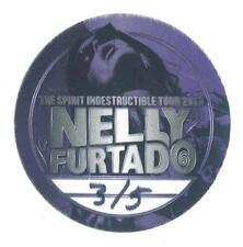 Nelly Furtado The Spirit Indestructible Tour 2013 - Konzert-Satin-Pass - s.Bild