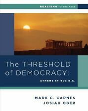 Reacting to the Past: The Threshold of Democracy : Athens in 403 B. C. 0