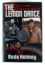 THE LEMON DANCE Tell Fidel El Rojo is Coming REDS HELMEY - Hardback 1st - SIGNED