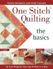 One Stitch Quilting the Basics: 20 Fun Projects You Can Finish in a-ExLibrary