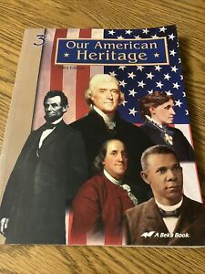 Our American Heritage Third Edition 3rd Grade A Beka Book History Series