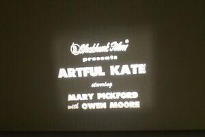 1911 Artful Kate 8 MM B & W Silent Film *Mary Pickford*Owen Moore*