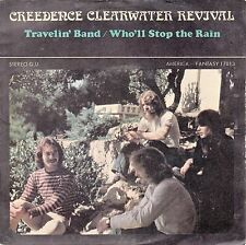 """45 T SP CREEDENCE CLEARWATER REVIVAL  """"TRAVELIN' BAND"""""""