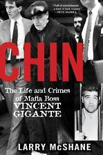 Chin: The Life and Crimes of Mafia Boss Vincent Gigante, McShane, Larry, Very Go