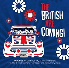 The British Are Coming Hits Of 60s Beatles Gerry & The Pacemakers Troggs + more