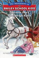 New ListingUnicorns Don't Give Sleigh Rides (The Adventures of the Bailey School Kids, No.