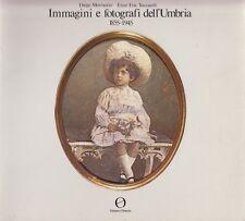 Mormorio Toccaceli Immagini e fotografi dell'Umbria 1855-1945