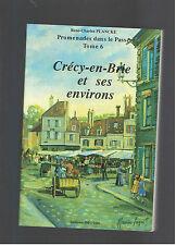 CRECY EN BRIE ET SES ENVIRONS RENE CHARLES PLANCKE  ED.AMATTEIS 1989