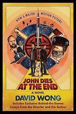 John Dies at the End 1 by David Wong (2012, Paperback, Movie Tie-In) *FREE SHIP*