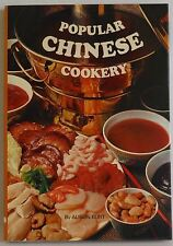 Popular Chinese Cookery Alison Burt over 100 recipes 1972 hb cookbook