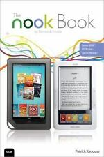 The NOOK Book: Everything you need to know for the NOOK, NOOKcolor, and NOOKstu