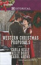 WESTERN CHRISTMAS PROPOSALS - KELLY, CARLA/ BOYCE, KELLY/ ARENS, CAROL - NEW PAP