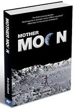 Moon Colony,Comet Crisis + sailing ships! It's all in Mother Moon, a sci-fi book