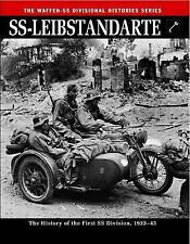 SS: Leibstandarte: The History of the First SS Division 1933–45 (The Waffen SS D