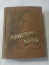 Original 1st. Antique Book 1892 Pearls Of Thought In Poem & Song Charles Sutphen