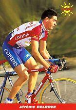 CYCLISME carte cycliste JEROME DELBOVE équipe COFIDIS 1999