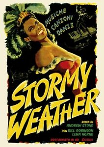 STORMY WEATHER  RESTAURATO IN HD   DVD MUSICALE