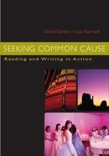 Seeking Common Cause : Reading and Writing in Action by Lisa Gerrard and...