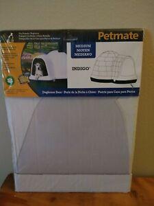 Petmate Doghouse Door Medium Indigo Clear Plastic Flap replacement Door. Dogloo