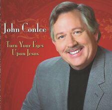 John Conlee - Turn Your Eyes Upon Jesus [New CD]