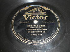 Six Brown Brothers: Bull Frog Blues / Pussyfoot March 78 - Victor 18097