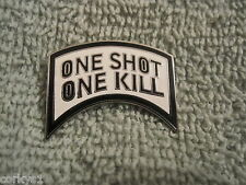 "One Shot-One Kill Awesome Biker Pin/Badge US Special Forces ""One Shot One Kill"""