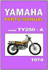 YAMAHA Parts Manual TY250 TY250A Trials 1974 Replacement Spares Catalog List