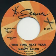 """NANCY ALLEN This Time Next Year/Our First Day Apart 7"""" 1966 Siana promo EX"""