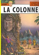 La Colonne • Lefranc • Martin/Simon • 1e Imp.: Casterman 6/2001 • Etat Neuf
