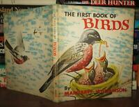 Margaret Williamson THE FIRST BOOK OF BIRDS  1st Edition 1st Printing