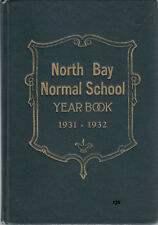 North Bay Normal School Yearbook 1931-1932 Uncommon w Names Addresses Students