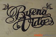 PEGATINA STICKER VINILO COCHE Buena Vida autocollant aufkleber streetwear