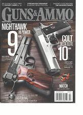 GUNS & AMMO MAGAZINE     JULY, 2016    FIRST LOOK NIGHTHAWK HI POWER 9 mm