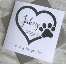 Personalised On The Loss of Your Pet Sympathy Card - Dog/Cat