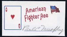 WWII Fighter Pilot PAUL C. MURPHY Signed Collector Card