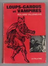 Loups-Garous et Vampires by Roland Villeneuve
