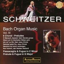 BACH: ORGAN WORKS - ALBERT SCHWEITZER, VOL 3 NEW CD