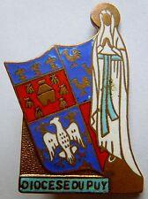 Insigne Religieux CATHOLIQUE DIOCESE DU PUY Auvergne 1930 émail ancien