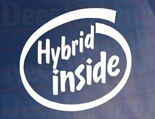 HYBRID INSIDE Novelty Electric Car/Van/Window/Bumper Vinyl Sticker/Decal