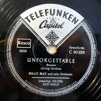 """Billy May - Unforgettable - Silver And Gold - /10"""" 78 RPM"""