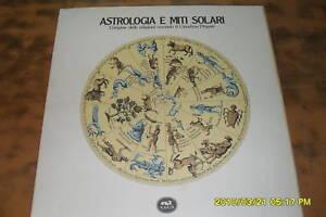 ASTROLOGIA MITI SOLARI OR. RELIGIONE DUPUIS ANASTATICA