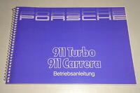 Betriebsanleitung Porsche 911 Carrera 3,2 / 911 Turbo Stand 06/1987 Original