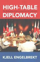 High-Table Diplomacy: The Reshaping of International Security Institutions by En
