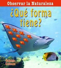 Que forma tiene?/ What Shape Is It? (Observar la naturaleza) (Spanish Edition)