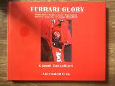 Ferrari Glory Monoposto Vittorie 1948 2000 Gianni Cancellieri Automobilia
