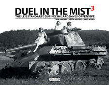 Duel in the Mist 3 The Leibstandarte During the Ardennes Offensive Buch Book