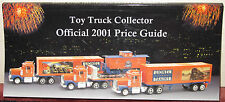 Toy Truck Collector Official 2001 Price Guide