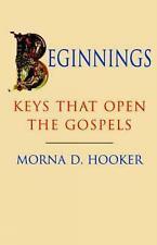 Beginnings - Keys That Open Gospels: Keys That Open the Gospels, Good Condition
