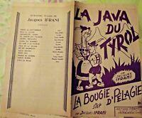Ancienne Partition la Java du Tyrol la Bougie d'Pélagie step Jacques Ifrani