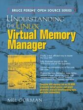 Understanding the Linux Virtual Memory Manager (Bruce Perens' Open Source